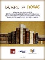 Stare jak nowe: konserwacja i digitalizacja 24 starodruków ze zbiorów Biblioteki Głównej Politechniki Gdańkiej przy wsparciu finanowym ministra kultury i dziedzictwa narodowego