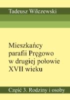 Wilczewski, Tadeusz - Mieszkańcy parafii Pręgowo w drugiej połowie XVII wieku. Cz. 3, Rodziny i osoby