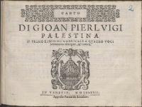 Palestrina Giovanni Pierluigi  Di Gioan Pierlvigi Palestina Il Primo Libro De Madrigali A Qvatro Voci.