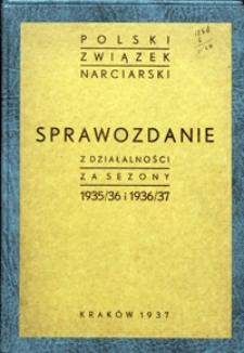 Sprawozdanie z działalności za sezony 1935/36 i 1936/37
