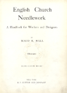 English church needlework : a handbook for workers and designers
