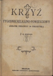 Krzyż. Dodatek niedzielny do Pielgrzyma, nr.25