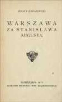 Warszawa za Stanisława Augusta