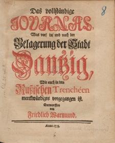 Das vollständige Journal, Was vor, in, und nach der Belagerung der Stadt Dantzig, Wie auch in den Russischen Trenchéen merckwürdiges vorgegangen ist