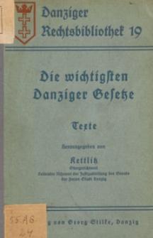 Die wichtigsten Danziger Gesetze : Texte / hrsg. von Kettlitz