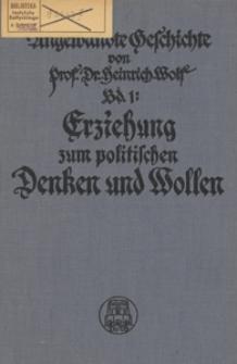 Angewandte Geschichte. Bd. 1, Eine Erziehung zum politischen Denken und Wollen