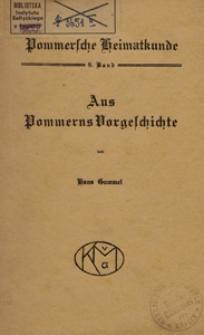 Aus Pommerns Vorgeschichte : eine Einführung in ihre Erforschung : mit zahlreichen Abbildungen