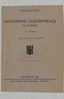 Zagadnienie elektryfikacji na Śląsku