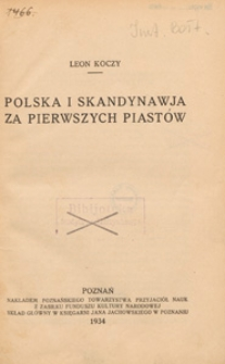 Polska i Skandynawja za pierwszych Piastów