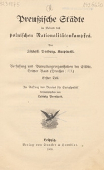 Preußische Städte im Gebiete des polnischen Nationalitätenkampfes