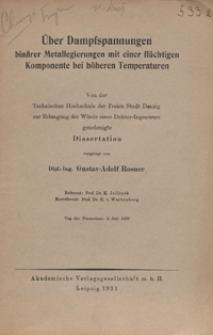Über Dampfspannungen binärer Metallegierungen mit einer flüchtigen Komponente bei höheren temperaturen