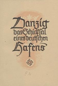 Danzig das Schicksal eines deutschen Hafens ; mit 12 Diagrammen und 7 Bildern H. 2