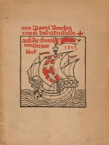 Von Pawel Beneken einem dudisken Helde auss der Chronik