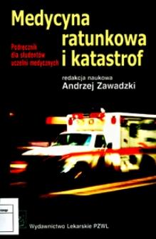 Medycyna ratunkowa i katastrof : podręcznik dla studentów uczelni medycznych