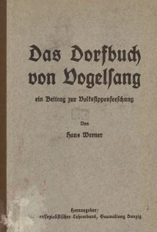 Das Dorfbuch von Vogelsang : das Dorfbuch der Gegenwart, und zwar das Bild der äußeren Erscheinungen : als Beispiel mit praktischen Hinweisen