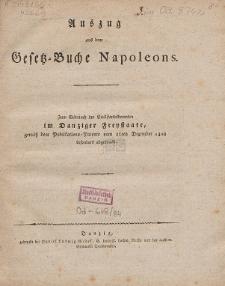 Auszug aus dem Gesetz-Buche Napoleons : zum Gebrauch der Civilstandsbeamten im Danziger Freystaate, gemäß dem Publikations-Patente vom 16ten Dezember 1808