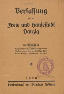 """Verfassung für die Freie und Hansestadt Danzig ; Textausgabe nach dem von der """"Verfassunggebenden Versammlung für die künstige Freie Stadt Danzig"""" festgestellten Wortlaut"""