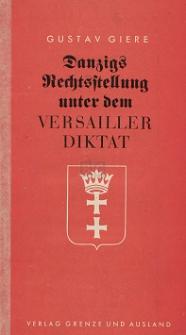 Danzigs Rechtsstellung unter dem Versailler Diktat