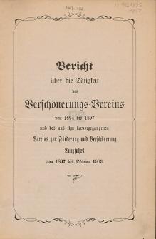 Bericht über die Tätigkeit des Verschönerungs-Vereins von 1894 bis 1897 und des aus ihm hervorgegangen Vereins zur Förderung und Verschönerung Langfuhrs von 1897 bis Oktober 1903