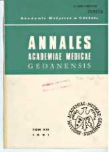 Annales Academiae Medicae Gedanensis, 1991, t. 21
