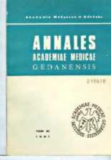 Annales Academiae Medicae Gedanensis, 1981, t. 11