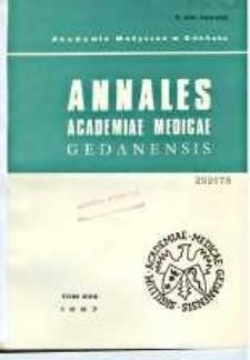 Annales Academiae Medicae Gedanensis, 1987, t. 17