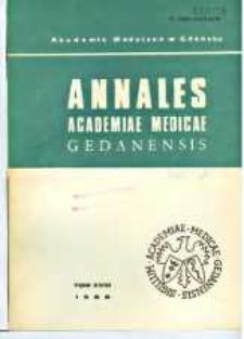 Annales Academiae Medicae Gedanensis, 1988, t. 18