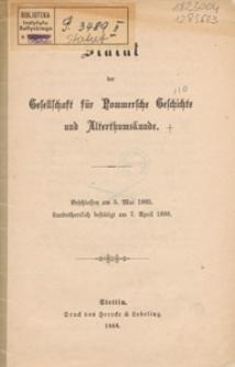 Statut der Gesellschaft für Pommersche Geschichte und Altertumskunde : Beschlossen am 5. Mai 1885, Landesherrklich bestätigt am 7. April 1886