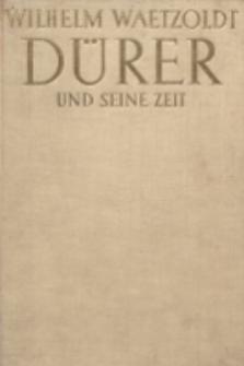 Dürer und seine Zeit