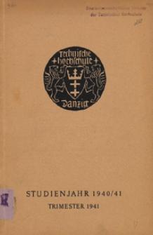 Vorlesungs-Verzeichnis : für das Studienjahr 1940/41, [1] Trimester 1941