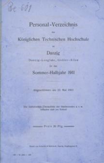 Personal-Verzeichnis der Kgl. Tech. Hoch. zu Danzig ... für das Sommer-Halbjahr 1911