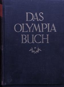 Das Olympia-Buch : herausgegeben im Auftrage des Deutchen Reichsausschusses für Leibesübungen : mit einem Vorspruch des Reichspräsidenten von Hindenburg