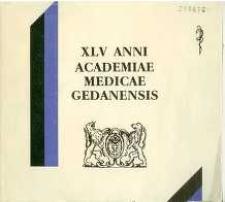 XLV Anni Academiae Medicae Gedanensis