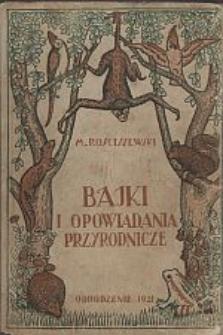 Bajki, baśnie i legendy ludowe na tle przyrodniczem