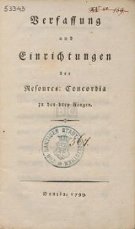 Verfassung und Einrichtungen der Resource: Concordia zu den drey Ringen