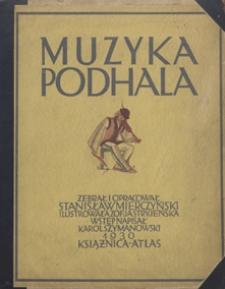 Muzyka Podhala = La Musique du Podhale / zebrał i ułożył Stanisław Mierczyński ; ilustrowała Zofja Stryjeńska ; wstęp napisał Karol Szymanowski