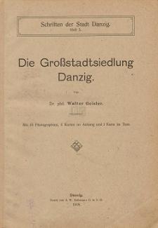 Die Großstadtsiedlung Danzig