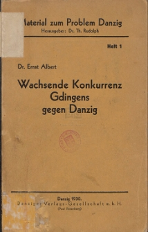 Wachsende Konkurrenz Gdingens gegen Danzig : mit einem Anhang von 8 Diagrammen H. 1