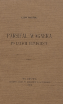 Parsifal Wagnera po latach trzydziestu
