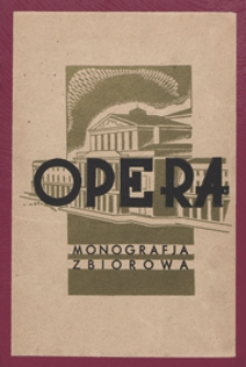 OPERA : monografia zbiorowa / pod red. Mateusza Glińskiego