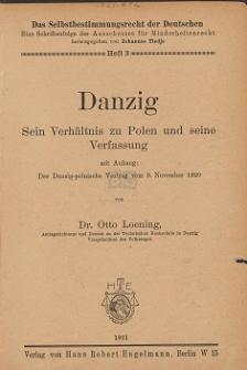 Danzig : sein Verhältnis zu Polen und seine Verfassung : mit Anhang: Der Danzig-polnische Vertrag vom 9. November 1920