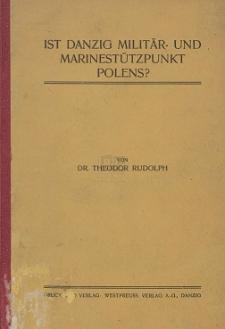 Ist Danzig Militär- und Marinestützpunkt Polens ?