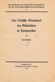 Das Deutsche Siedelwerk des Mittelalters in Pommerellen