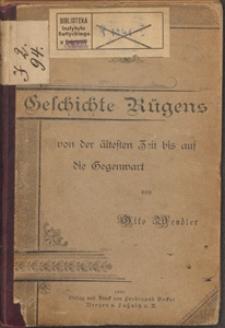 Geschichte Rügens von der ältesten Zeit bis auf die Gegenwart