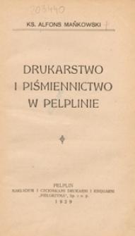 Drukarstwo i piśmiennictwo w Pelplinie