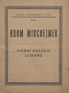 Pieśni polskie ludowe (12 pieśni) : do śpiewu z towarzyszeniem fortepianu
