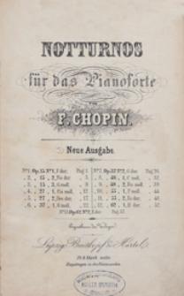 13 Notturnos : op. 15, 27, 37, 48, 55, 62 fur das Pianoforte. - Neue Ausgabe