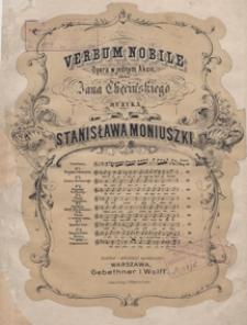 Verbum nobile : oracya Pana Marcina z opery : G-dur : [na baryton z tow. fortepianu] / sł. Jana Chęcińskiego