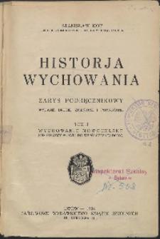 Historja wychowania : zarys podręcznikowy.