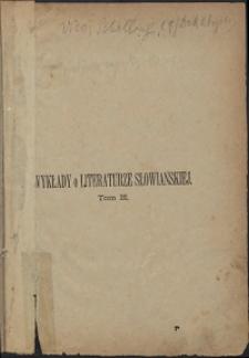 Wykłady o literaturze słowiańskiej wygłoszone w Kolegium francuskiem w Paryżu w latach 1840-1841